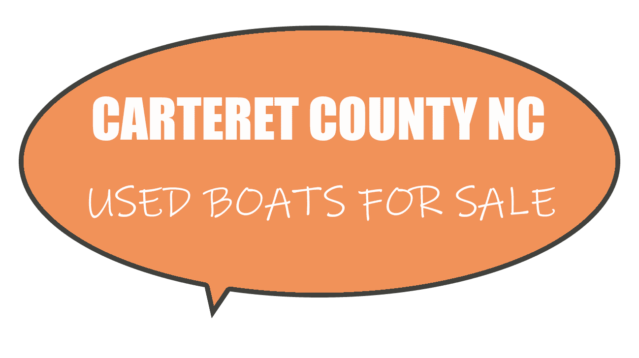 Carteret County NC Used Boats For Sale By Model & Type